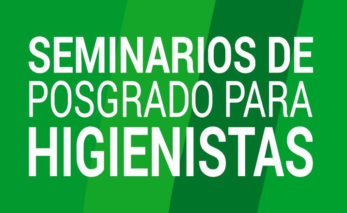 seminarios de posgrado para higienistas